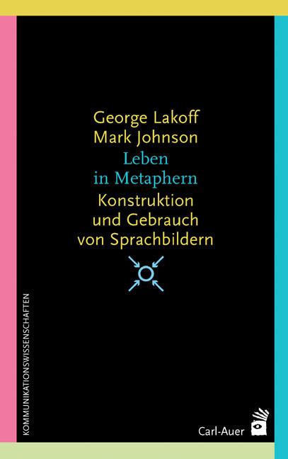 Leben in Metaphern Mark Johnson