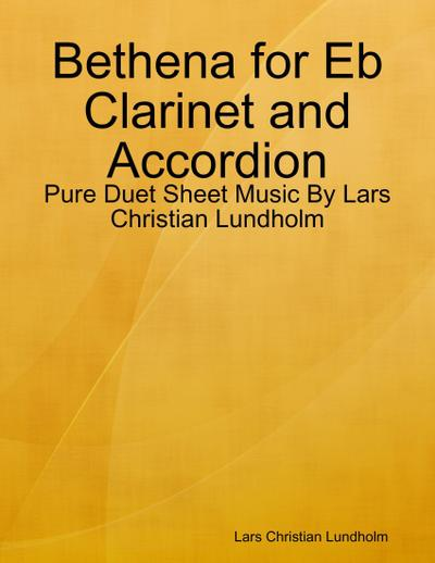 Bethena for Eb Clarinet and Accordion - Pure Duet Sheet Music By Lars Christian Lundholm
