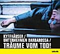 Kyffhäuser / Unternehmen Barbarossa / Träume  ...