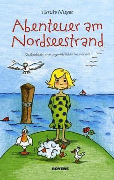 Abenteuer am Nordseestrand: Die Geschichte einer ungewöhnlichen Freundschaft