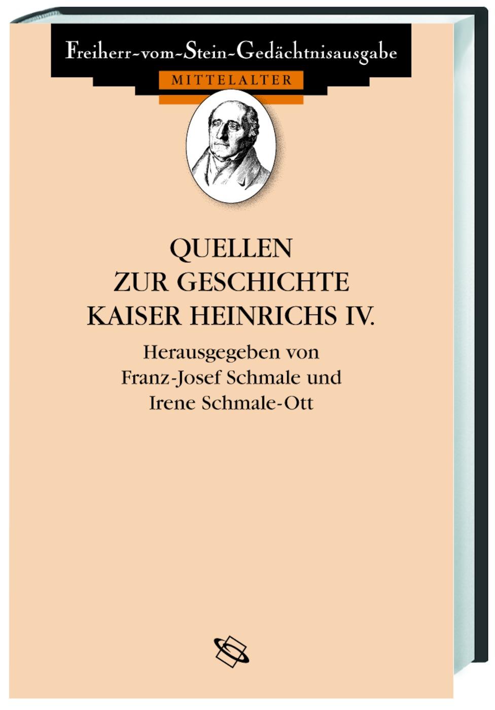 Quellen zur Geschichte Heinrichs IV. Franz J Schmale