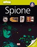 Spione   ; memo Wissen entdecken 9; Deutsch; durchg. farb. Fotos, Ill. -