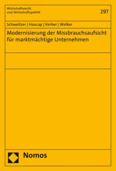 Modernisierung der Missbrauchsaufsicht für marktmächtige Unternehmen