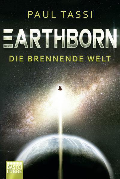 Earthborn 01: Die brennende Welt