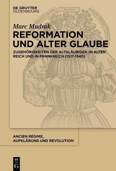 Reformation und alter Glaube