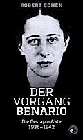Der Vorgang Benario; Die Gestapo-Akte 1936-19 ...