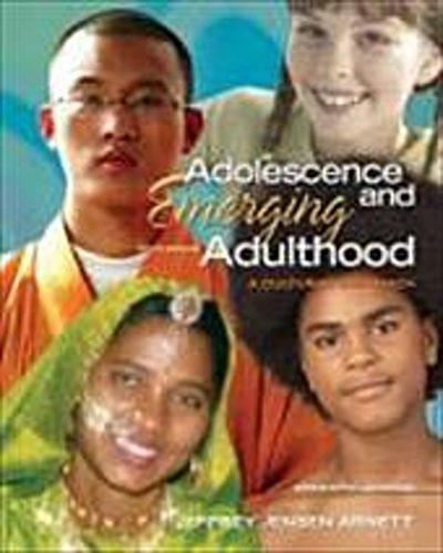 Adolescence and Emerging Adulthood: A Cultural Approach by Arnett, Jeffrey Je...