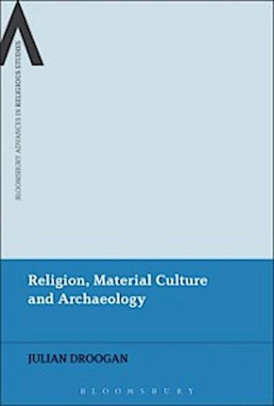 Religion, Material Culture and Archaeology