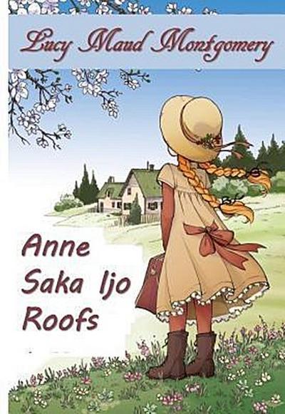 Anne Saka Atap Sing Ijo