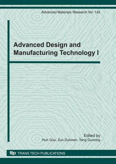 Advanced Design and Manufacturing Technology I