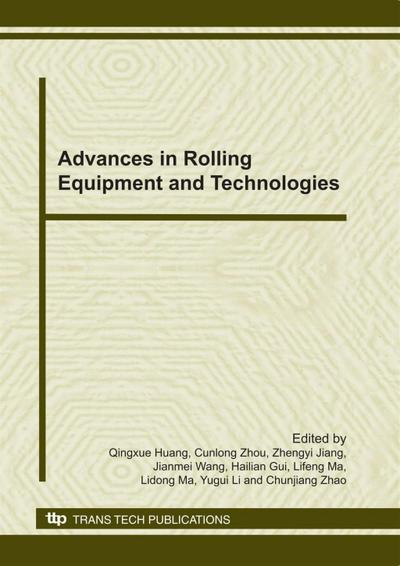 Advances in Rolling Equipment and Technologies