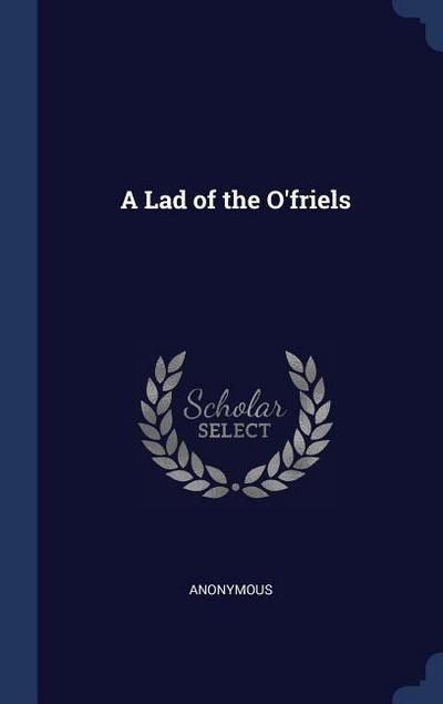 A Lad of the O'Friels