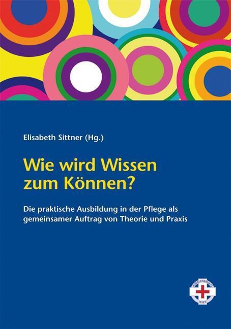 Wie wird Wissen zum Können? | Elisabeth Sittner |  9783708906737