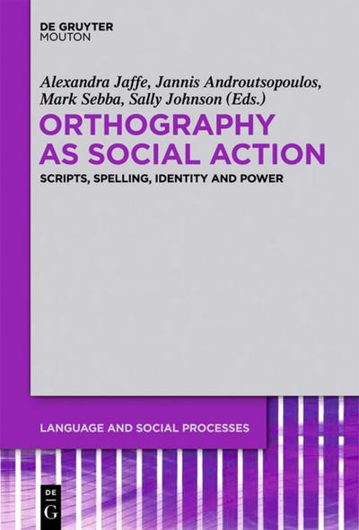 Orthography as Social Action