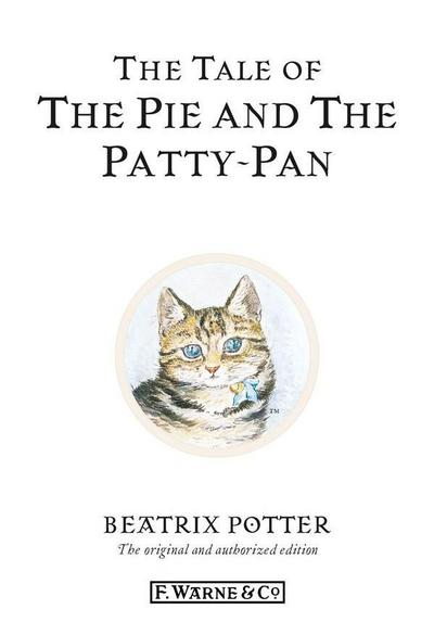 The Tale of The Pie and The Patty-Pan