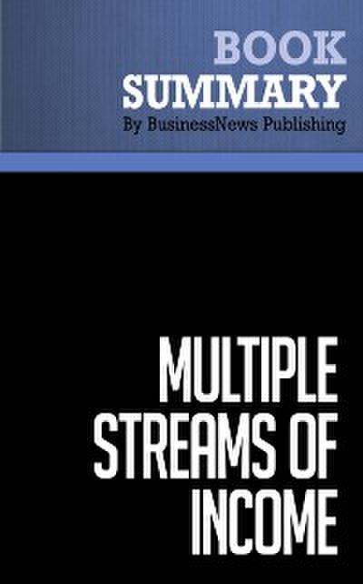 Summary: Multiple Streams Of Income  Robert G. Allen