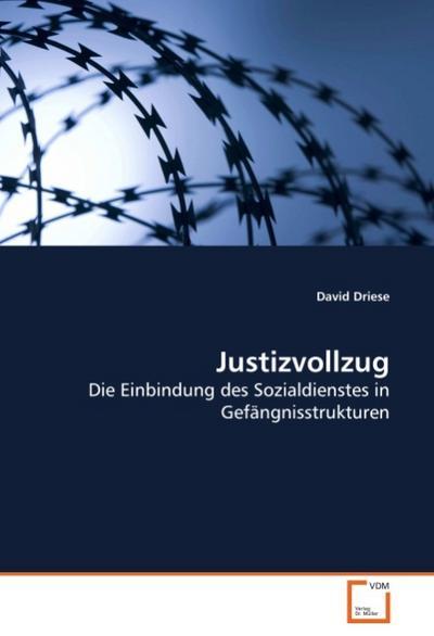 Justizvollzug - David Driese