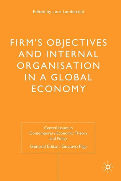 Firms' Objectives and Internal Organisation in a Global Economy