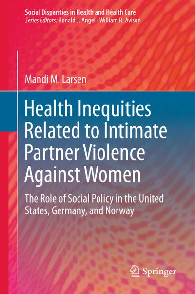 Health Inequities Related to Intimate Partner Violence Against Women