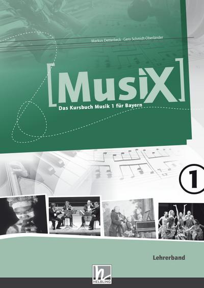 MusiX 1. Paket (Einzelplatzversion). Ausgabe BG (Bayern Gym Lehrplan Plus)