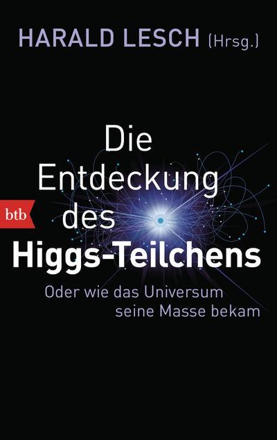 Die Entdeckung des Higgs-Teilchens