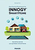Das innogy® Smart Home Praxisbuch