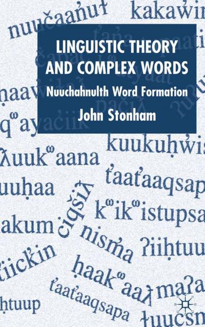 Linguistic Theory and Complex Words