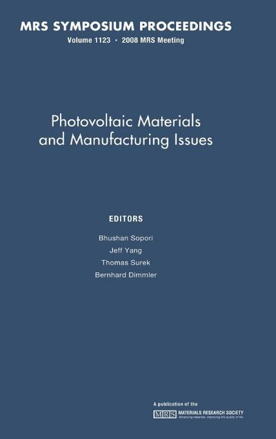 Photovoltaic Materials and Manufacturing Issues: Volume 1123