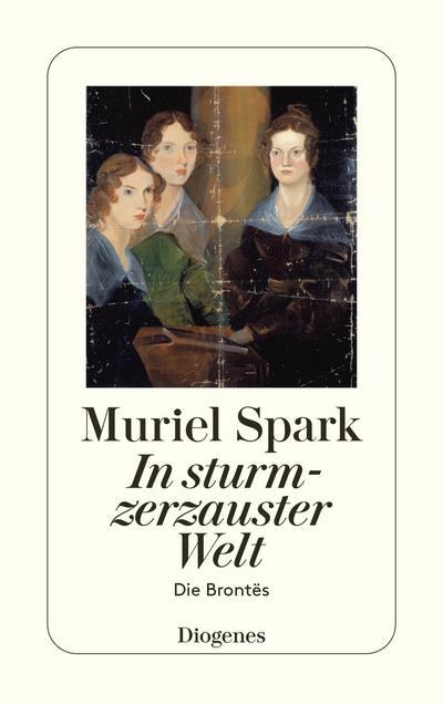 In sturmzerzauster Welt: Die Brontës (detebe)