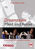 Dreamteam Pferd und Reiter; Persönlichkeitsbe ...