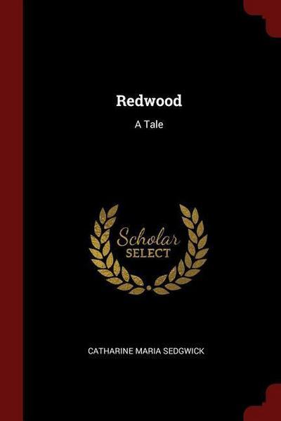 Redwood: A Tale
