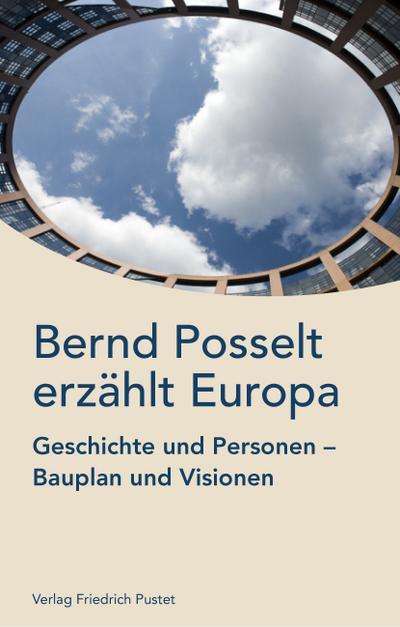 Bernd Posselt erzählt Europa