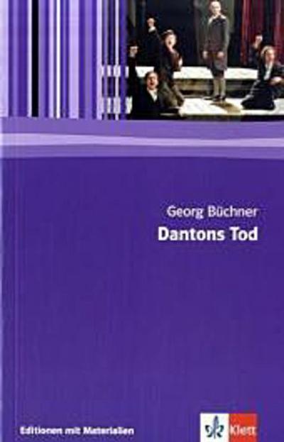 Dantons Tod: Textausgabe mit Materialien Klasse 11-13 (Editionen für den Literaturunterricht)