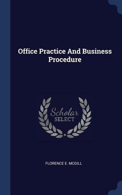 Office Practice and Business Procedure