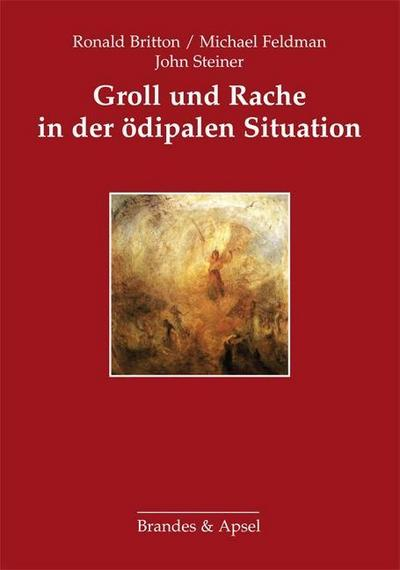 Groll und Rache in der ödipalen Situation