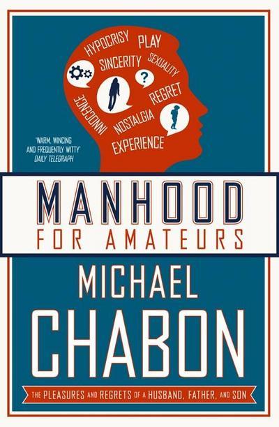 Manhood for Amateurs