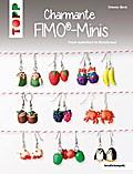 Charmante FIMO-Minis: Frech modelliert im Kle ...