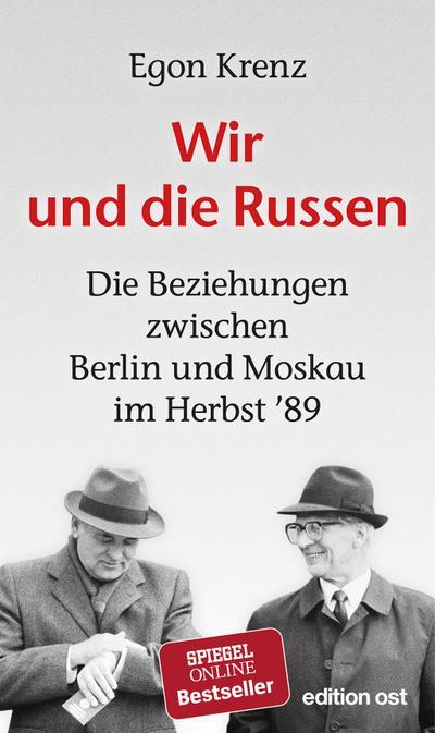 Krenz, Wir und die Russen (edition ost)