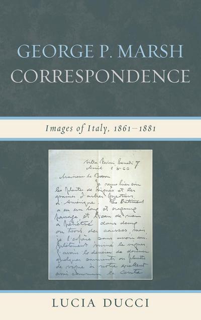 George P. Marsh Correspondence