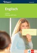 Englisch: London /Working with texts: Schülerheft für die 7./8. Klasse