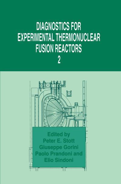 Diagnostics for Experimental Thermonuclear Fusion Reactors 2