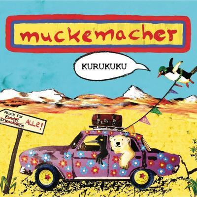Muckemacher: Kurukuku