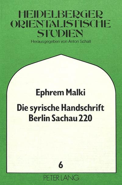 Die syrische Handschrift Berlin Sachau 220