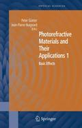 Photorefractive Materials and Their Applicati ...