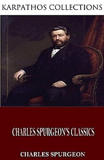 Charles Spurgeon's Classics