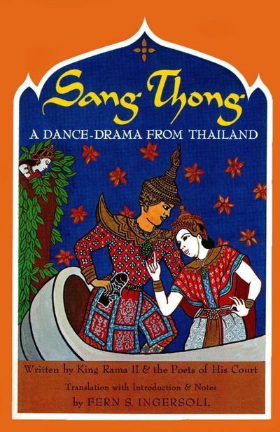 Sang-Thong A Dance-Drama from Thailand