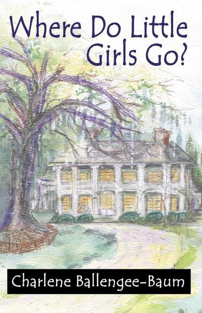Where Do Little Girls Go?