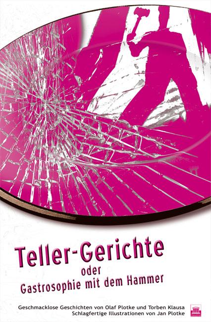 Teller-Gerichte Olaf Plotke