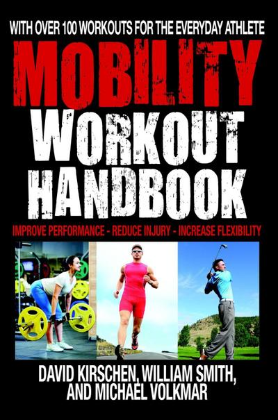 The Mobility Workout Handbook