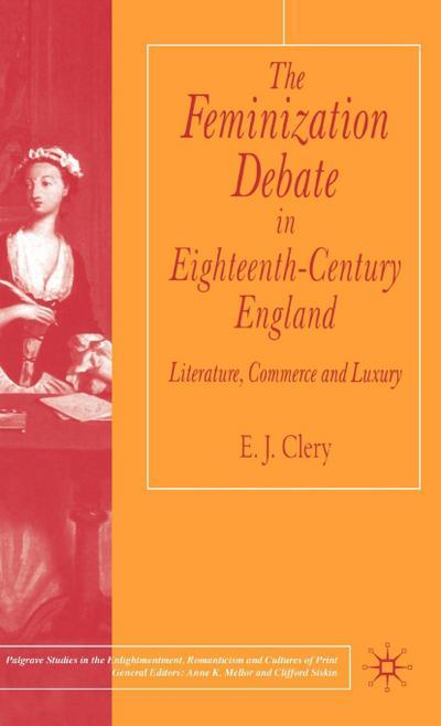 Feminization Debate in Eighteenth-Century England